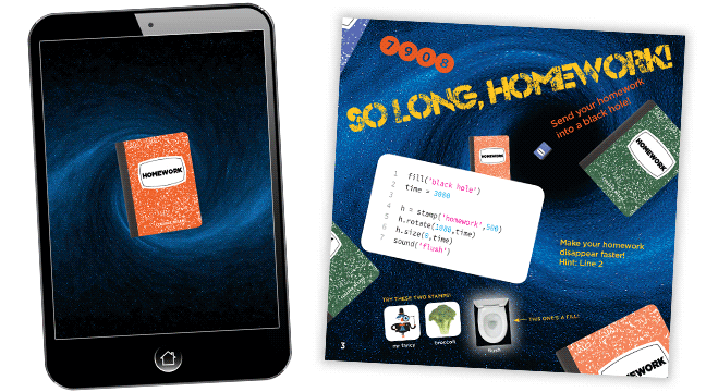 A simple app for kids to code, that lets them throw their homework into a black hole